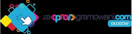 Blog - Nauka programowania dla dzieci i młodzieży w Głogowie